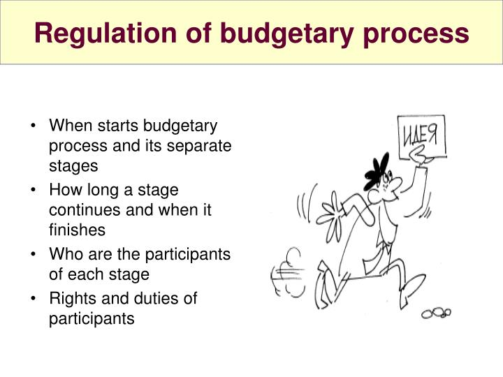 Regulation of budgetary process