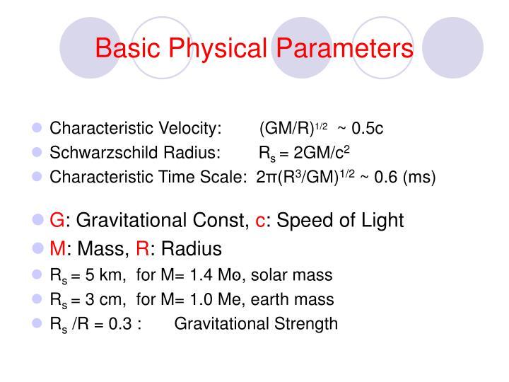 Basic Physical Parameters