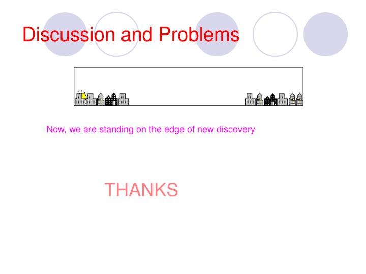 Discussion and Problems