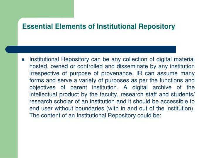 Essential Elements of Institutional Repository