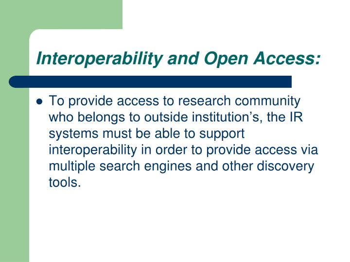 Interoperability and Open Access: