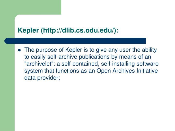 Kepler (http://dlib.cs.odu.edu/):