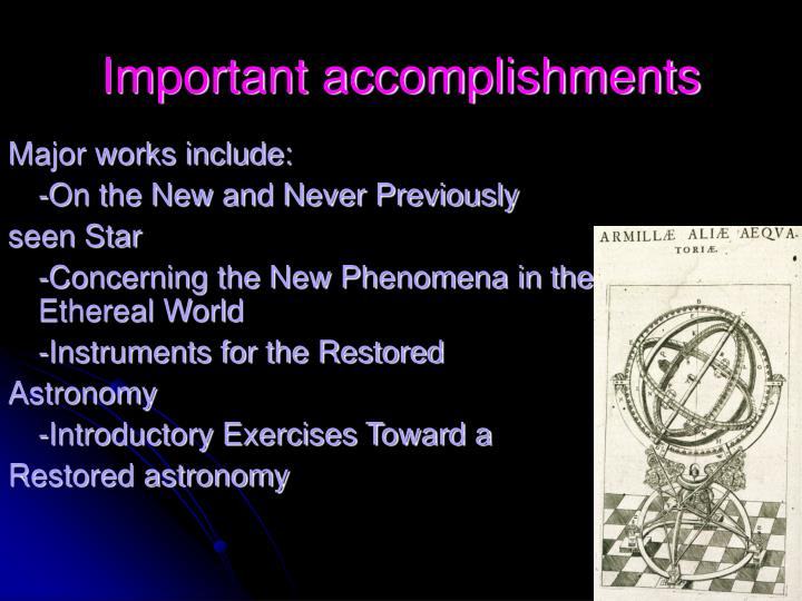 Important accomplishments