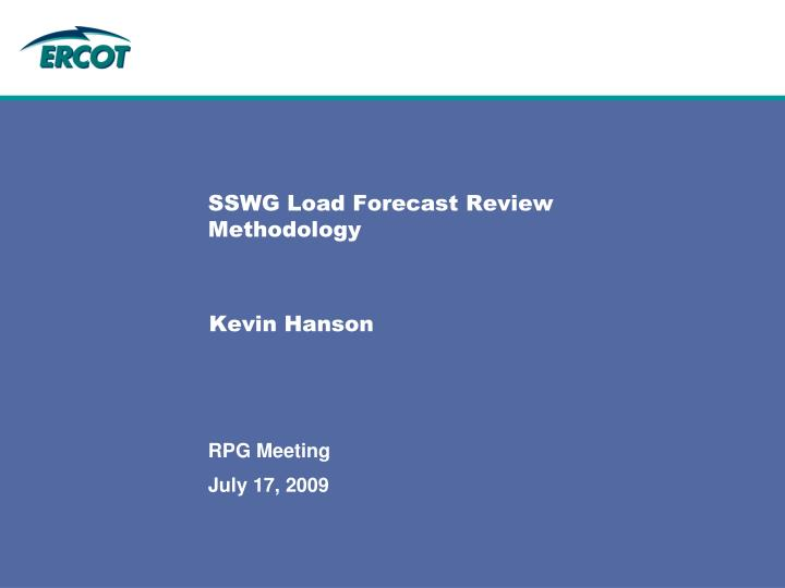 SSWG Load Forecast Review Methodology