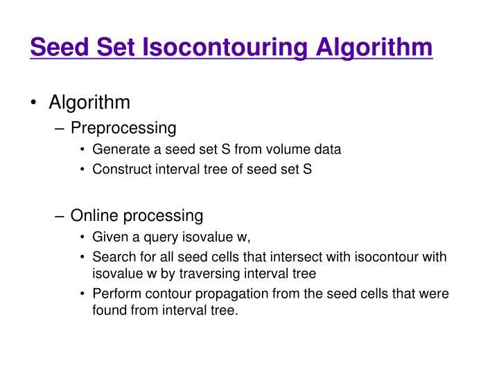 Seed Set Isocontouring Algorithm