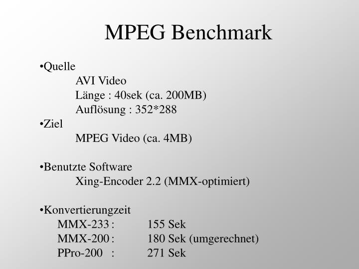 MPEG Benchmark
