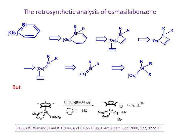 The retrosynthetic analysis of osmasilabenzene