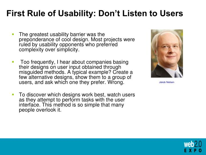 First Rule of Usability: Don't Listen to Users
