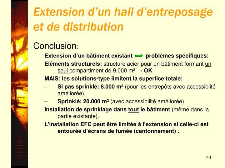 Extension d'un hall d'entreposage et de distribution