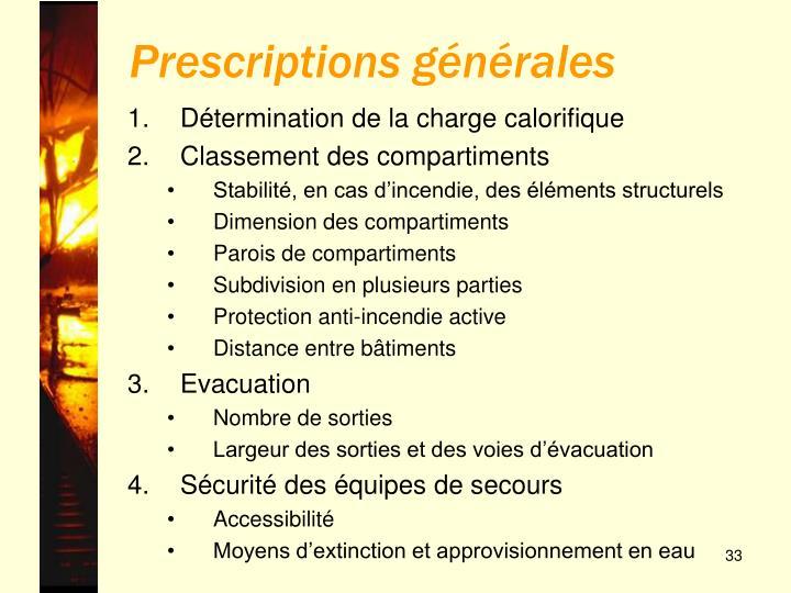 Prescriptions générales