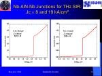 nb aln nb junctions for thz sir jc 8 and 19 ka cm 2