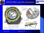 sron iree and ral receivers