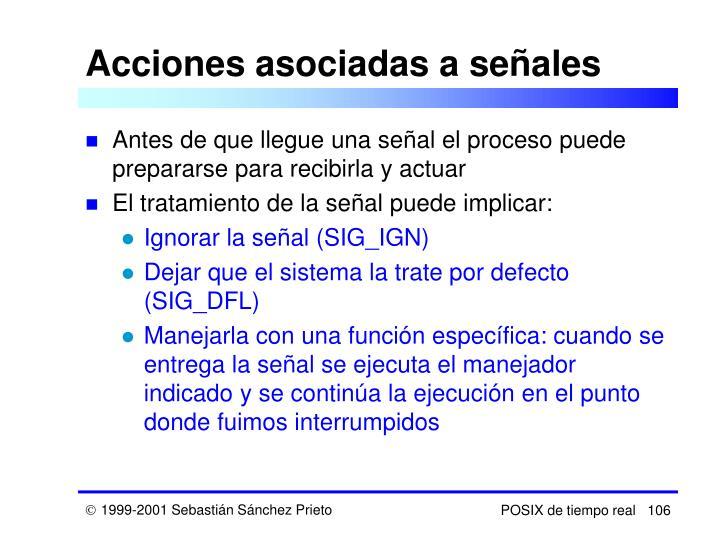 Acciones asociadas a señales