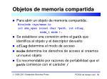 objetos de memoria compartida