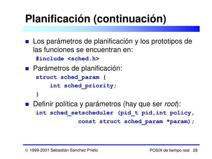 Planificación (continuación)