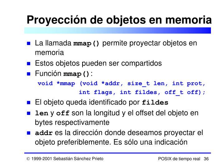 Proyección de objetos en memoria