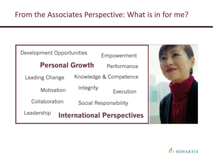From the Associates Perspective: What is in for me?