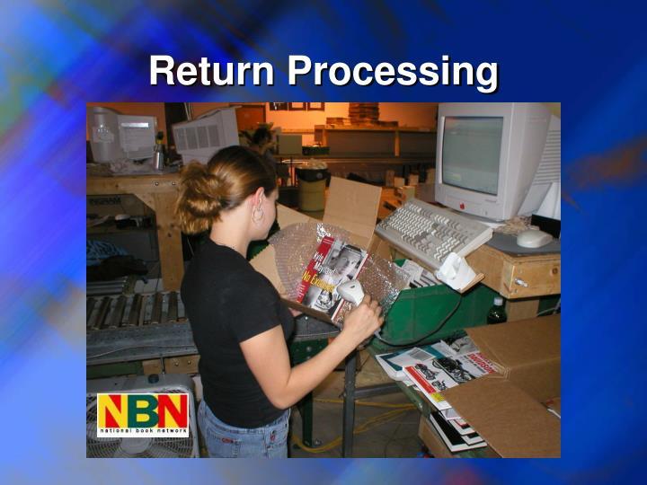 Return Processing