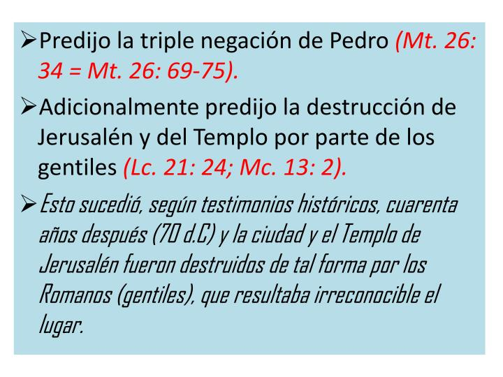 Predijo la triple negación de Pedro