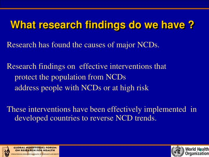 What research findings do we have ?