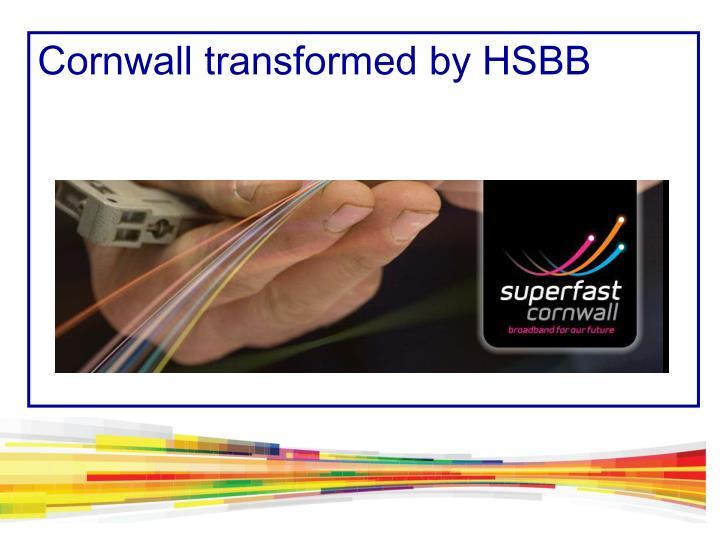 Cornwall transformed by HSBB