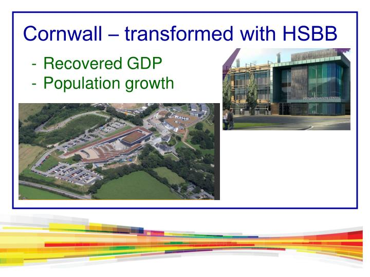 Cornwall – transformed with HSBB