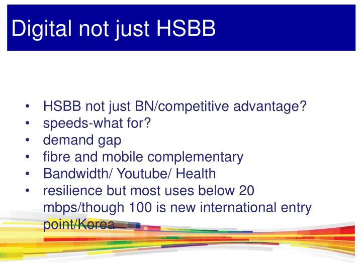 Digital not just HSBB