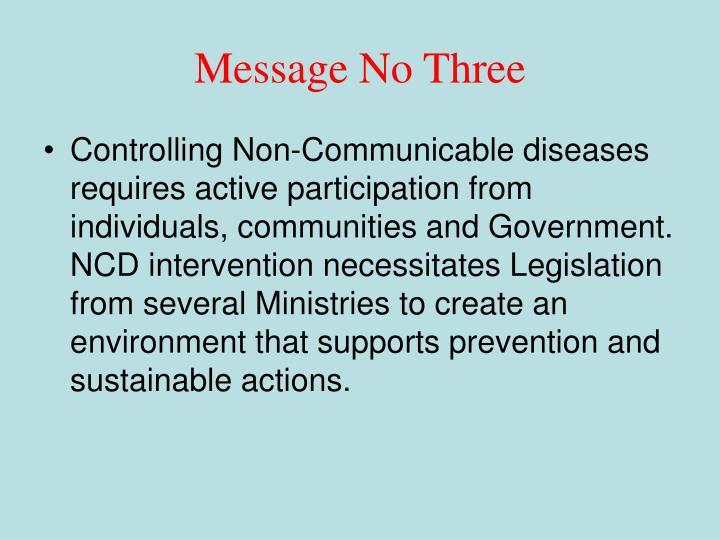 Message No Three