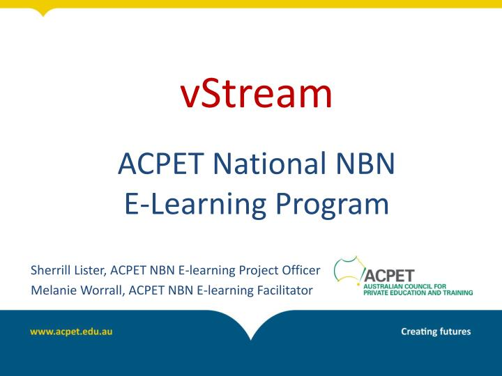 vstream acpet national nbn e learning program