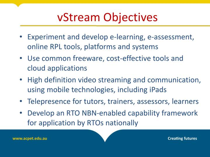 vStream Objectives