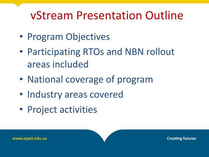 vStream Presentation Outline