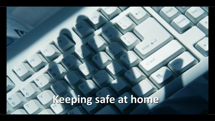 Keeping safe at home
