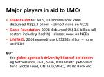 major players in aid to lmcs