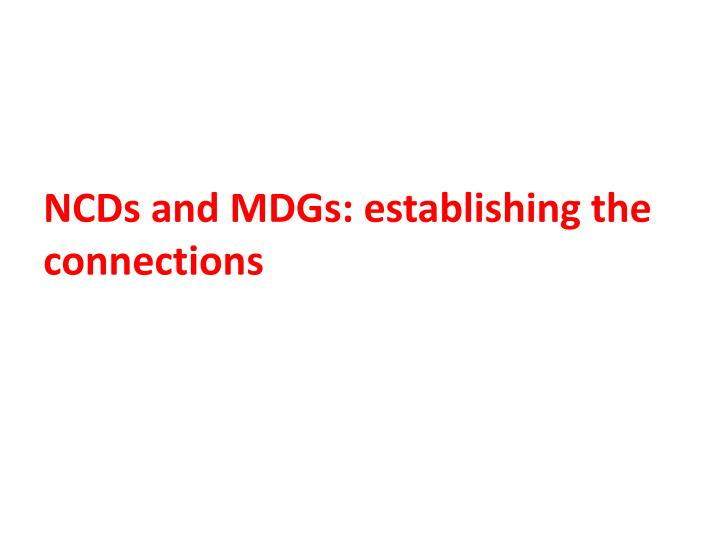 NCDs and MDGs: establishing the connections
