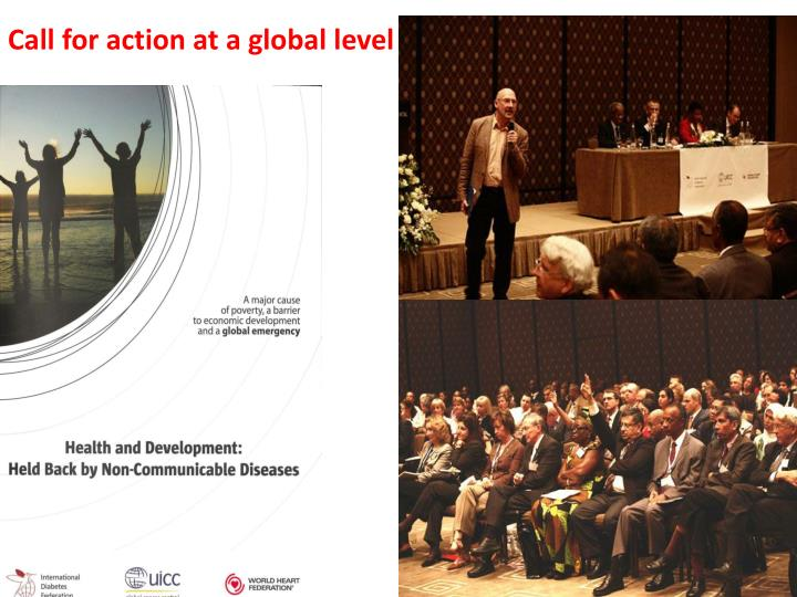 Call for action at a global level
