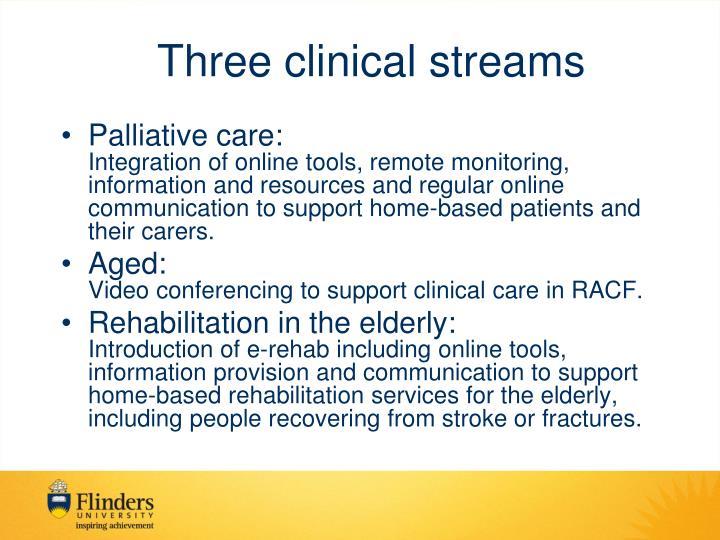 Three clinical streams