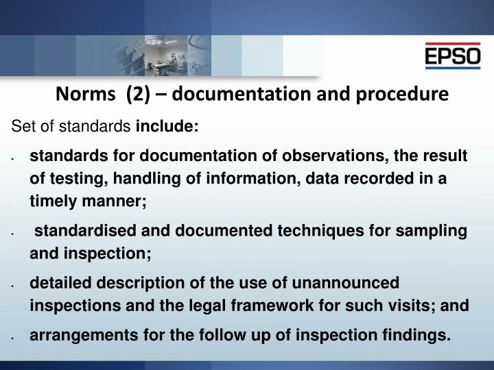 Norms  (2) – documentation and procedure
