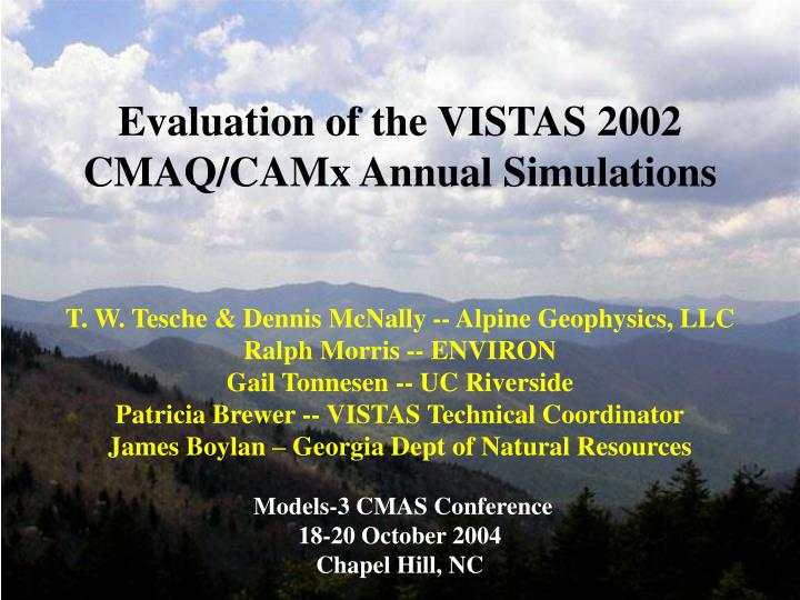 Evaluation of the VISTAS 2002  CMAQ/CAMx Annual Simulations