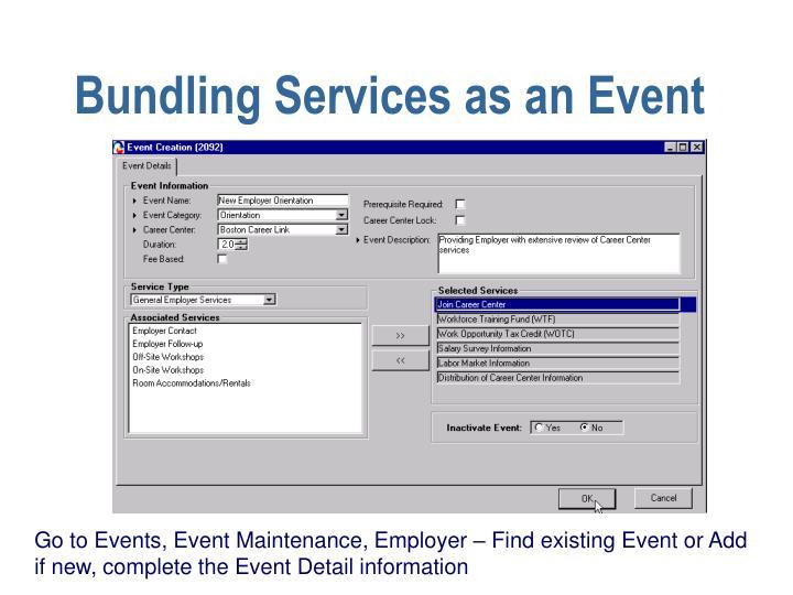 Bundling Services as an Event