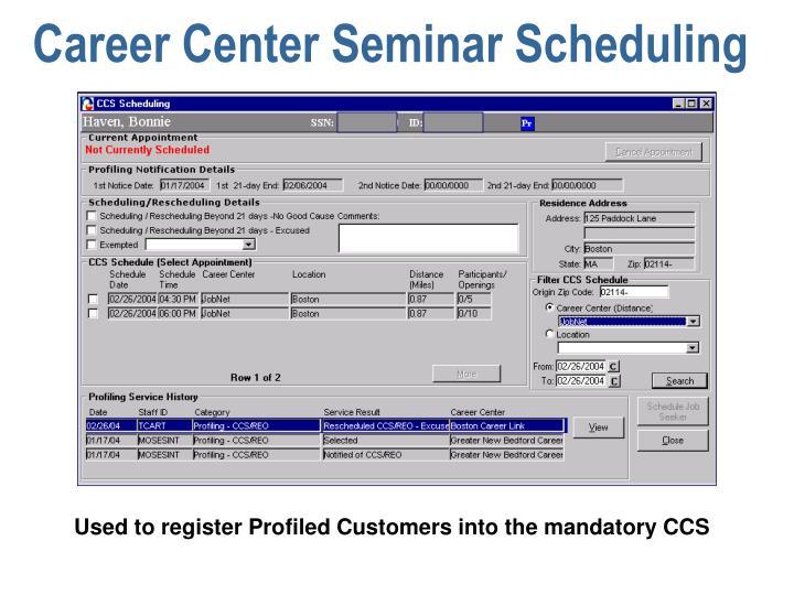 Career Center Seminar Scheduling