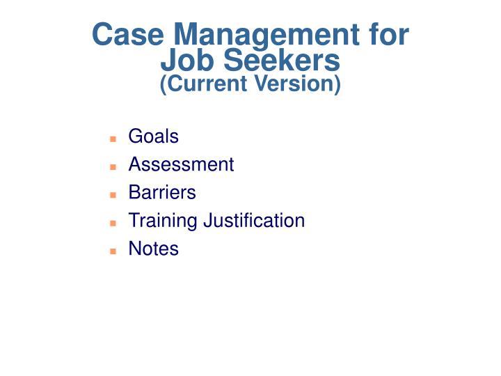 Case Management for