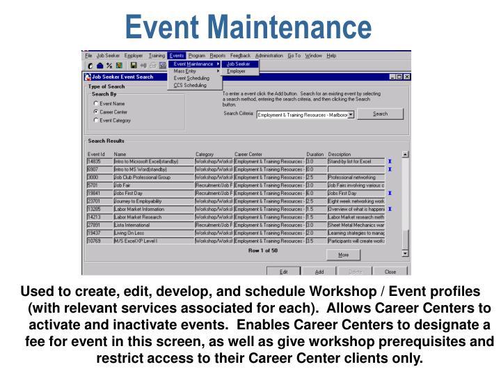 Event Maintenance