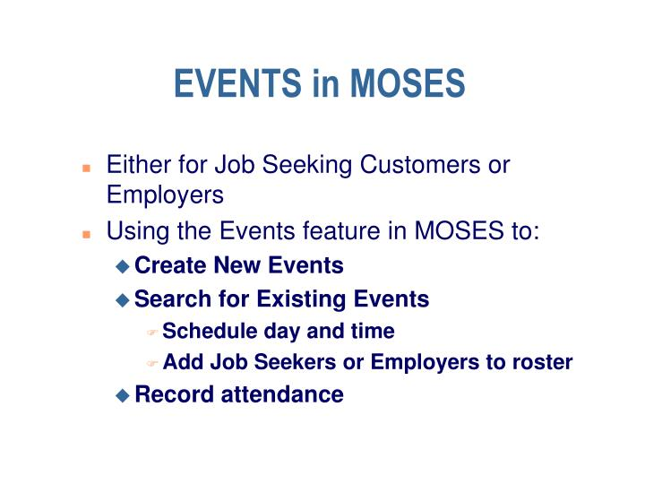 EVENTS in MOSES