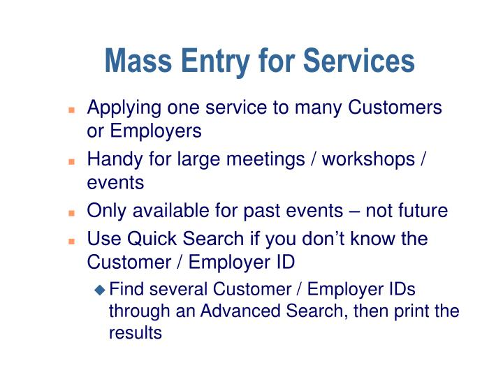 Mass Entry for Services