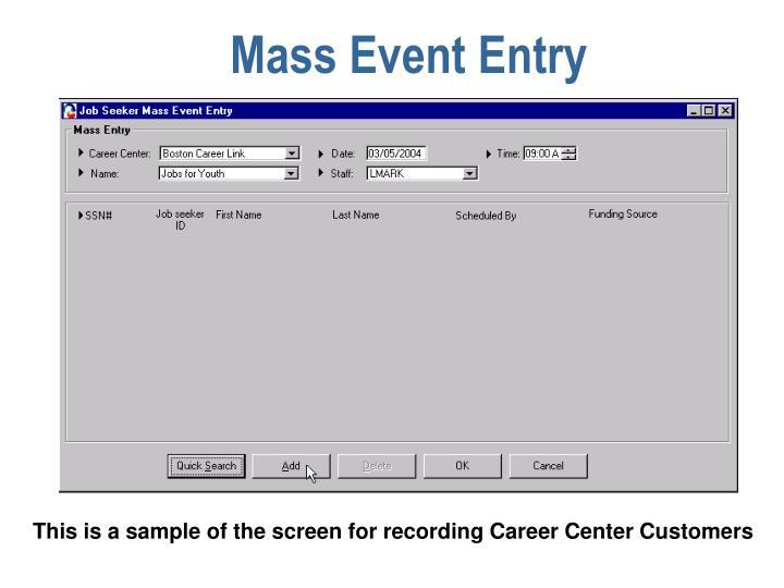 Mass Event Entry