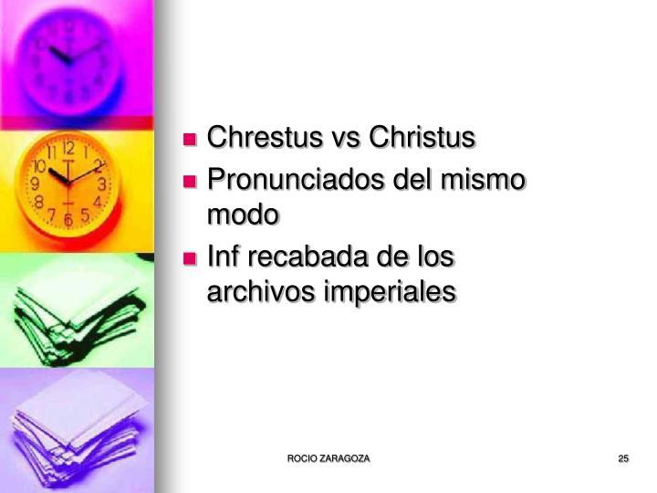 Chrestus vs Christus