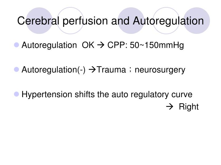 Cerebral perfusion and Autoregulation
