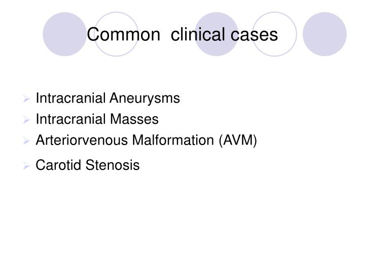 Common  clinical cases