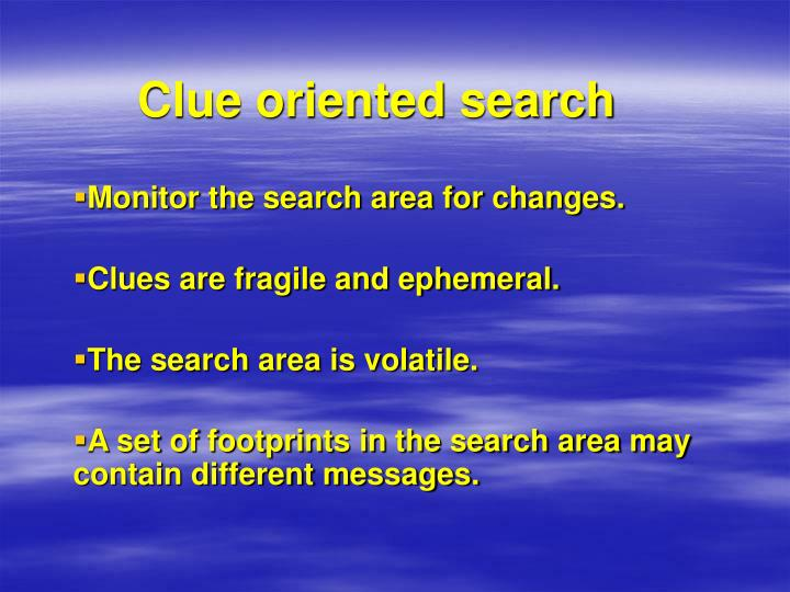 Clue oriented search