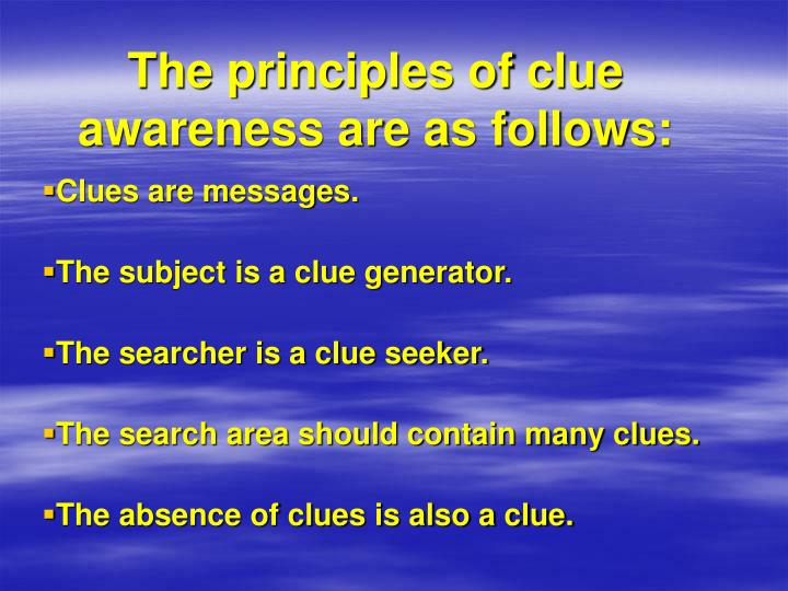 The principles of clue awareness are as follows: